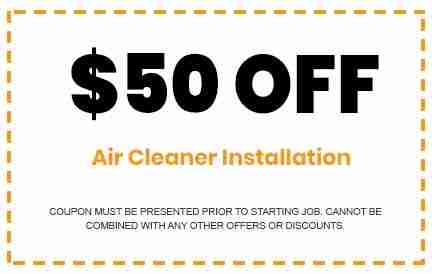 Discounts on Air Cleaner Installation